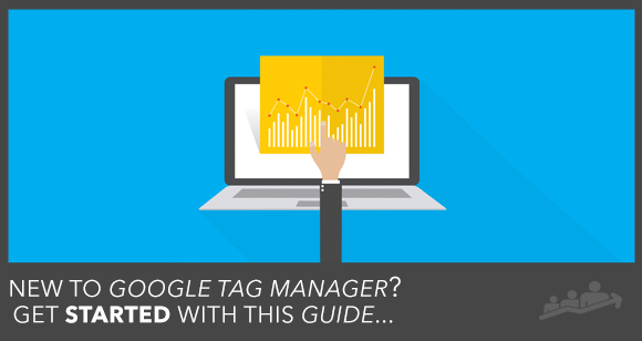Beginners Guide To Google Tag Manager For Facebook Advertising