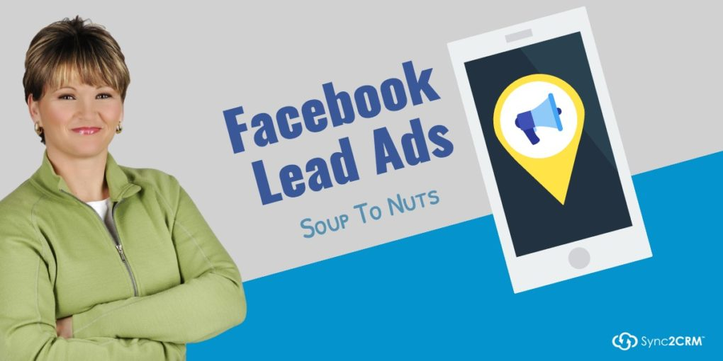 Facebook Lead Ads Soup To Nuts